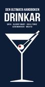 Drinkar : drya, Bloody Mary, gin & tonic, screwdriver, mojito