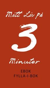 EBOK Mitt liv på 3 minuter (e-bok) av Agnes Oli