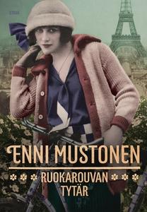 Ruokarouvan tytär (e-bok) av Enni Mustonen