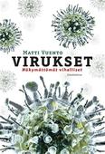 Virukset: Näkymättömät viholliset