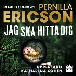 Jag ska hitta dig (ljudbok) av Pernilla Ericson