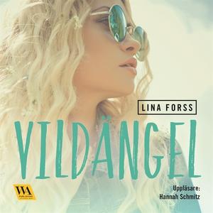 Vildängel (ljudbok) av Lina Forss