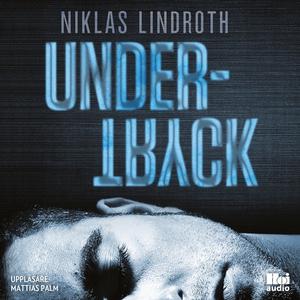 Undertryck (ljudbok) av Niklas Lindroth