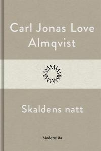 Skaldens natt (e-bok) av Carl Jonas Love Almqvi