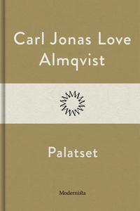 Palatset (e-bok) av Carl Jonas Love Almqvist