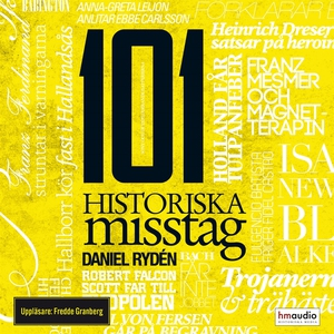 101 historiska misstag (ljudbok) av Daniel Rydé