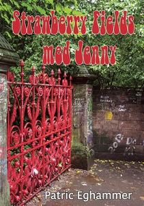 Strawberry Fields med Jenny (e-bok) av Patric E