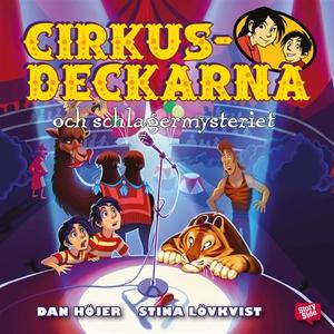 Cirkusdeckarna och schlagermysteriet (ljudbok)