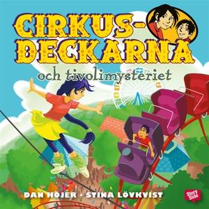 Cirkusdeckarna och tivolimysteriet (ljudbok) av