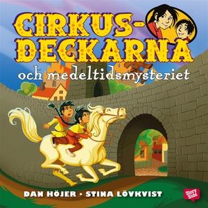 Cirkusdeckarna och medeltidsmysteriet (ljudbok)
