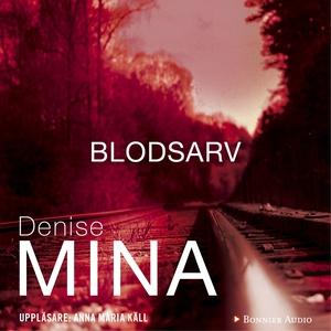 Blodsarv (ljudbok) av Denise Mina