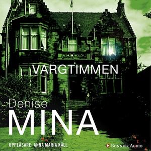 Vargtimmen (ljudbok) av Denise Mina
