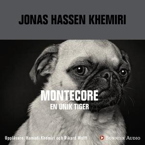Montecore (ljudbok) av Jonas Hassen Khemiri