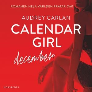 Calendar Girl : December (ljudbok) av Audrey Ca