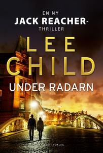 Under radarn (e-bok) av Lee Child