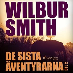 De sista äventyrarna del 2 (ljudbok) av Wilbur