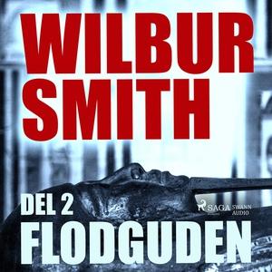 Flodguden del 2 (ljudbok) av Wilbur Smith