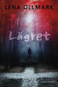 Lägret (e-bok) av Lena Ollmark