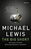 The Big Short: Den sanna historien bakom århundradets finanskris