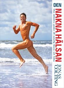 Den nakna hälsan : den definitiva guiden till n