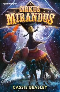 Cirkus Mirandus (e-bok) av Cassie Beasley