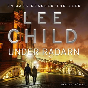 Under radarn (ljudbok) av Lee Child