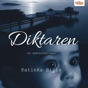 Diktaren (ljudbok) av Katinka Bille