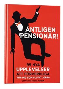 Äntligen pensionär! (e-bok) av Michel Jonson