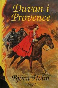Duvan i Provence (e-bok) av Björn Holm