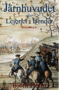 Järnhuvudet eller Lejonet i Bender (e-bok) av B