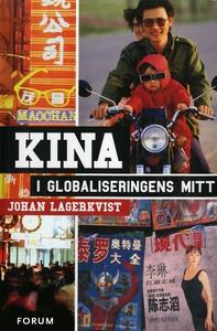 Kina i globaliseringens mitt (e-bok) av Johan L