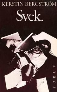 Svek (e-bok) av Kerstin Bergström