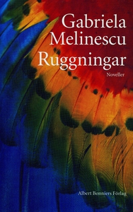 Ruggningar : Noveller (e-bok) av Gabriela Melin