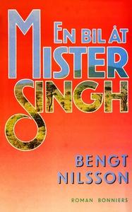 En bil åt mister Singh (e-bok) av Bengt G Nilss