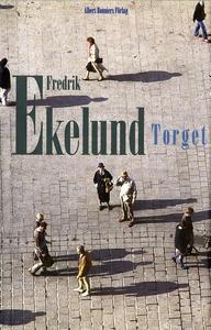 Torget (e-bok) av Fredrik Ekelund