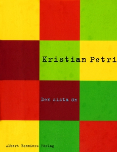 Den sista ön (e-bok) av Kristian Petri