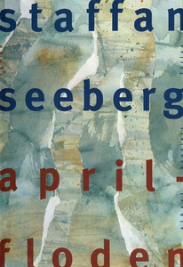 Aprilfloden (e-bok) av Staffan Seeberg