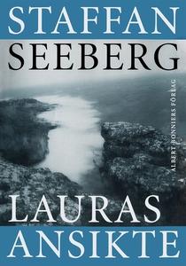 Lauras ansikte (e-bok) av Staffan Seeberg