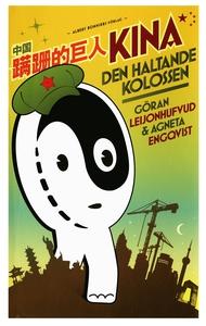 Kina – den haltande kolossen (e-bok) av Göran L