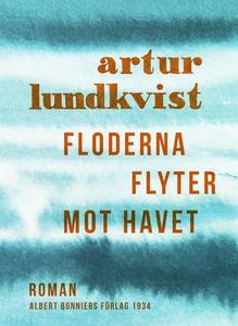 Floderna flyter mot havet (e-bok) av Artur Lund