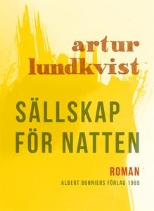 Sällskap för natten (e-bok) av Artur Lundkvist