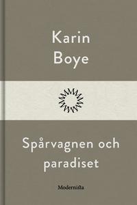 Spårvagnen och paradiset (e-bok) av Karin Boye