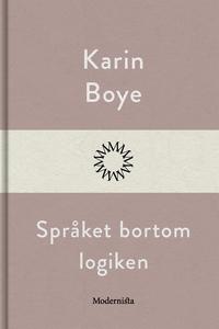 Språket bortom logiken (e-bok) av Karin Boye