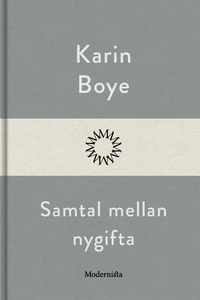 Samtal mellan nygifta (e-bok) av Karin Boye