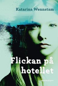 Flickan på hotellet (e-bok) av Katarina Wennsta