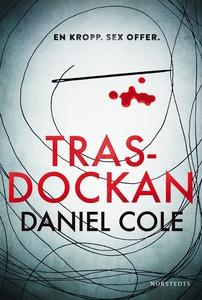 Trasdockan (e-bok) av Daniel Cole