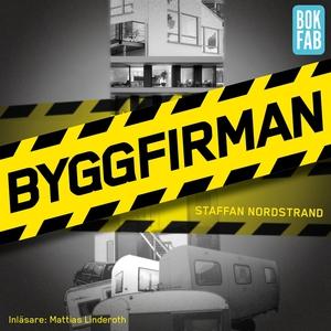 Byggfirman (ljudbok) av Staffan Nordstrand