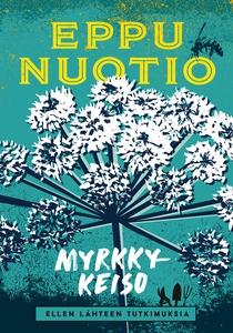 Myrkkykeiso (e-bok) av Eppu Nuotio