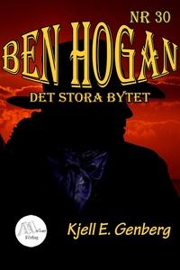 Ben Hogan - Nr 30 - Det stora bytet (e-bok) av