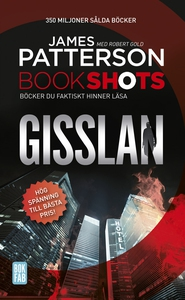Bookshots: Gisslan (e-bok) av James Patterson,